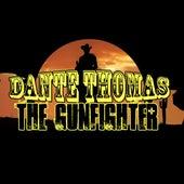 The Gunfighter von Dante Thomas