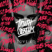 Truth Serum di Tove Lo