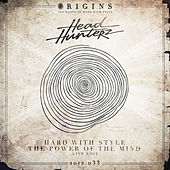 Hard With Style / The Power Of The Mind van Headhunterz