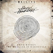 From Within / The Message Is Hardstyle van Headhunterz