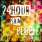 24 Hour Ska People, Vol. 3 von Various Artists