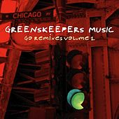 Go Remixes, Vol. 1 von Greenskeepers