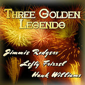 Three Golden Legends by Various Artists