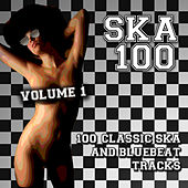 Ska 100 - 100 Classic Ska and Bluebeat Tracks, Vol. 1 by Various Artists