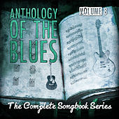 Anthology of the Blues - The Complete Songbook Series, Vol. 8 by Various Artists