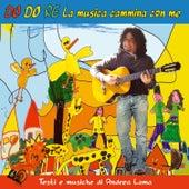 Do do re la musica cammina con me by Andrea Lama