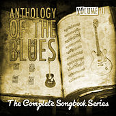 Anthology of the Blues - The Complete Songbook Series, Vol. 11 by Various Artists
