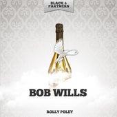 Rolly Poley de Bob Wills