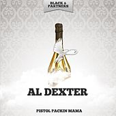 Pistol Packin Mama by Al Dexter & His Troopers