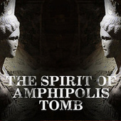 The Spirit of Amphipolis Tomb de Various Artists
