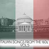 Italian Songs from the '60s, Vol. 5 von Various Artists