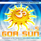 Goa Sun, Vol. 5 By Pulsar, Vimana, Dr. Spook & Random by Various Artists