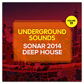 Sonar 2014 Deep House - Underground Sounds, Vol. 19 by Various Artists