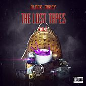 The Lost Tapes von Black Mikey