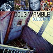 Bluestate by Doug Wamble
