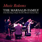 Music Redeems (Live) by The Marsalis Family