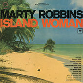 Island Woman von Marty Robbins