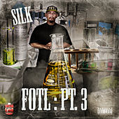 Fresh Out tha Lab, Pt. 3 by Silk