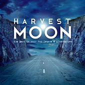 Harvest Moon - The Best in Rock Pop Grunge & Alternative by Various Artists