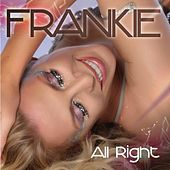 All Right - The Remixes by Frankie