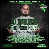 The Mobb House (Killa Kollabz) by C-Dubb