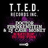 Scratchin' to the Funk von DJ Cash Money
