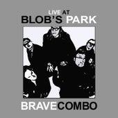 Live at Blob's Park de Brave Combo