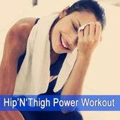 Hip'n'thigh Power Workout von Various Artists