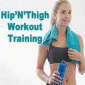 Hip'n'thigh Workout Training von Various Artists