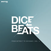 Dice Beats / From Detroit to Chicago, Vol. 3 by Various Artists