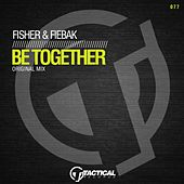 Be Together (Original Mix) von Fisher