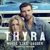 Moves Like Jagger (Acoustic Version) von Thyra