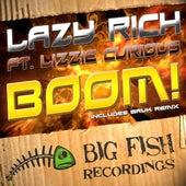 Boom! by Lazy Rich