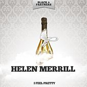 I Feel Pretty by Helen Merrill