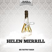 Se Fatto Tardi von Helen Merrill