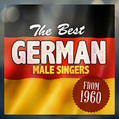 The Best German Male Singers from 1960 von Various Artists