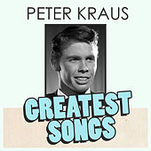 Peter Kraus's Greatest Songs von Peter Kraus