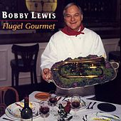 Flugel Gourmet by Bobby Lewis (Jazz)