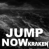 Jump Now by Kraken