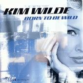 Born to Be Wild by Kim Wilde