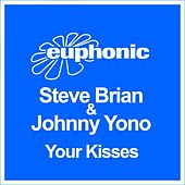 Your Kisses by Steve Brian