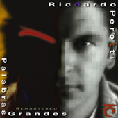 Palabras Grandes (Remastered) von Riccardo Perotti