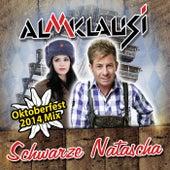 Schwarze Natascha (Oktoberfest 2014 Mix) von Almklausi