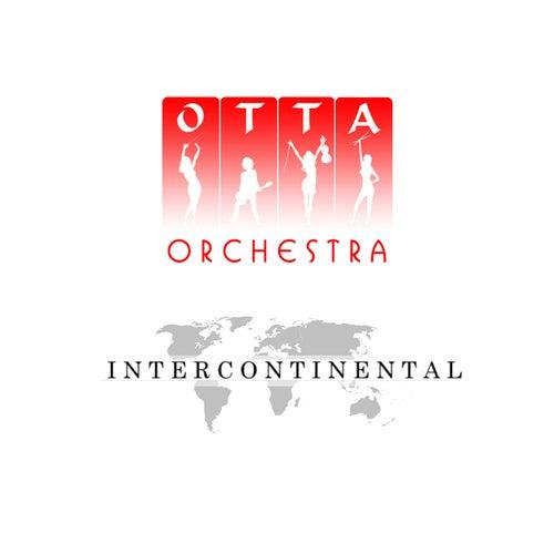 Intercontinental by OTTA-Orchestra