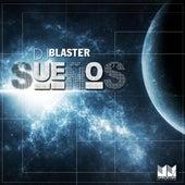 DJ Blaster Presents: Suenos van Various Artists