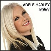 Timeless by Adele Harley