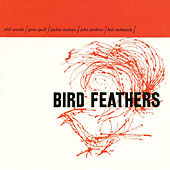 Bird Feathers (Remastered) de Phil Woods
