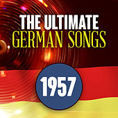 The Ultimate German Songs from 1957 von Various Artists