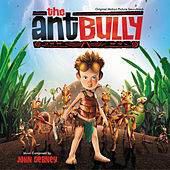 The Ant Bully by John Debney