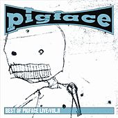 Best of Pigface Live, Vol. 2 by Pigface